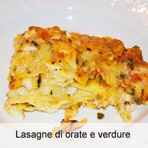 Lasagne di orate e verdure - La ricetta di OsteMatto