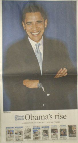 Barack Obama 2008 Presidential Election From the Chicago Tribune Newspapers 11/09/08