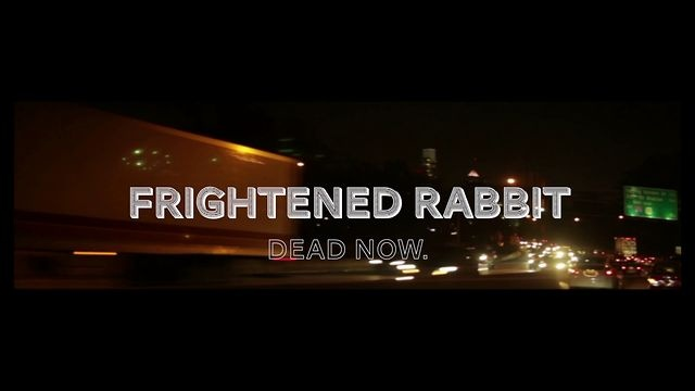 FRIGHTENED RABBIT - Dead Now (tour version) by handheldcineclub