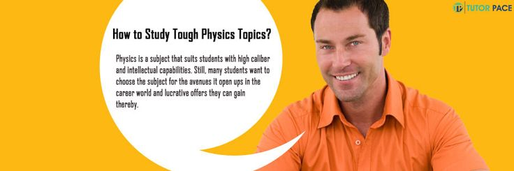 How to Study Tough Physics Topics?