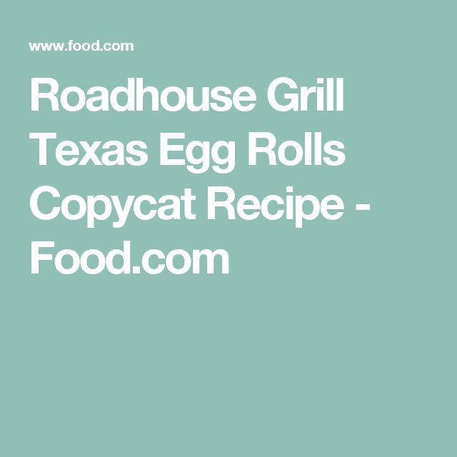 Roadhouse Grill Texas Egg Rolls Copycat Recipe - Food.com
