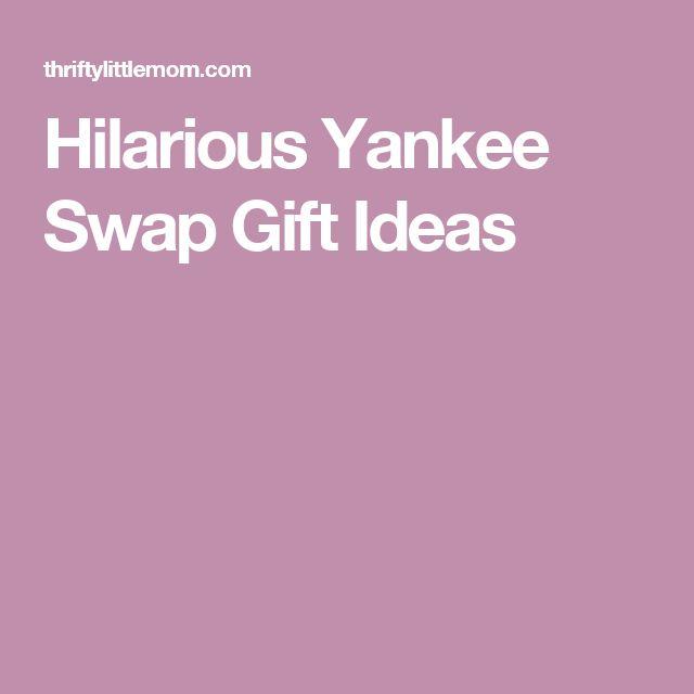 Hilarious Yankee Swap Gift Ideas