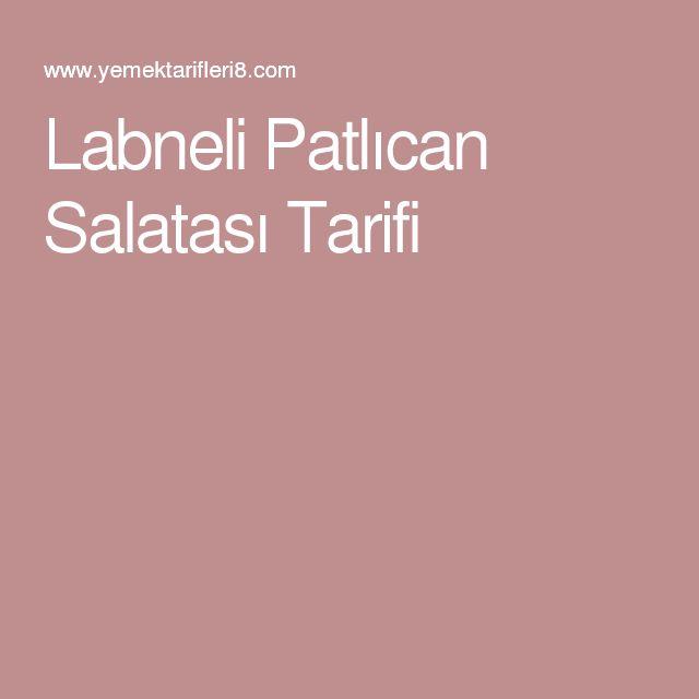 Labneli Patlıcan Salatası Tarifi
