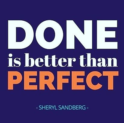 If you're not finishing anything then you're not moving forward. Perfection isn't something we achieve it's something we continue to chase.  #inspiration #inspirationalquotes #artlife  #sherylsandberg #art