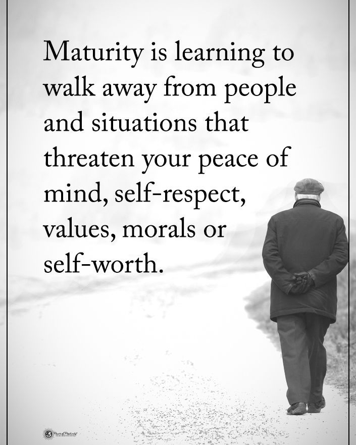 Maturity Is Learning To Walk Away From People An Situations That Threaten Your Peace Life Work Motivational Quotes Inspirational Quotes Motivation Funny Quotes