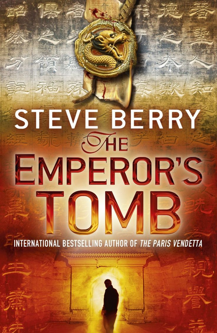 The Emperor's Tomb (cotton Malone, Book By Steve Berry  Book Cover,  Description, Publication History