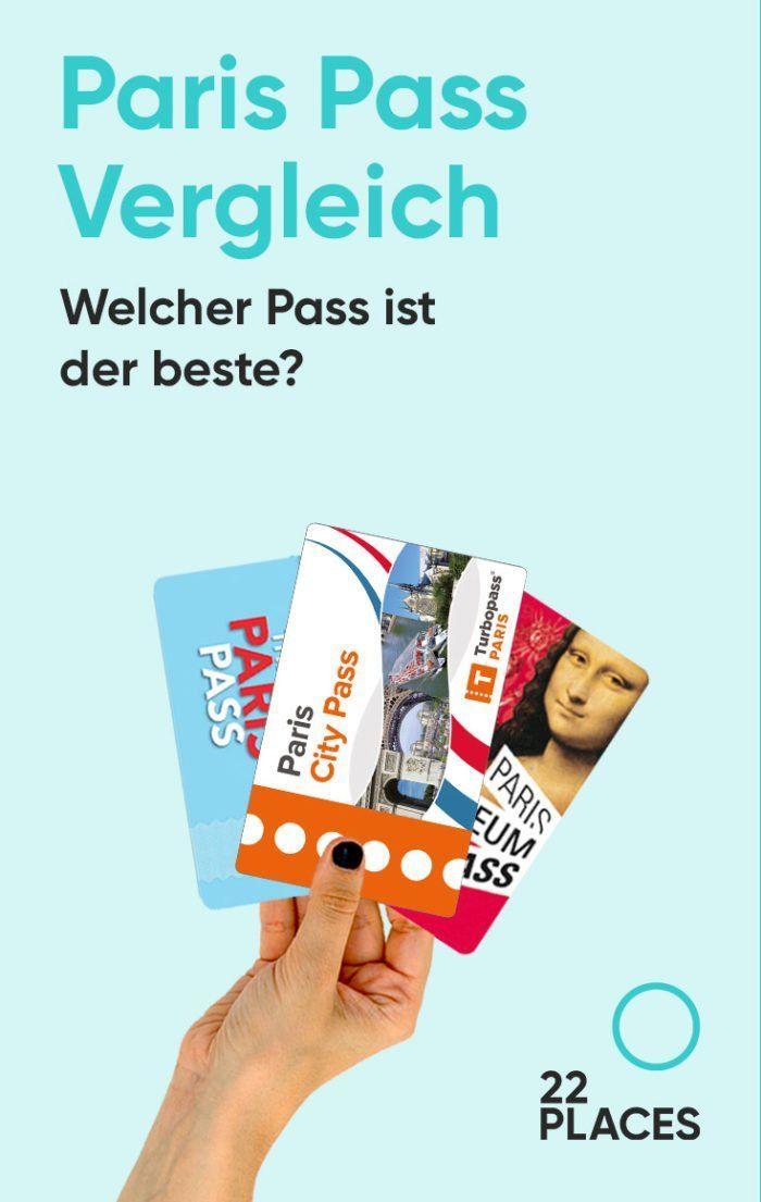 Paris Pass Vergleich 2020 Welchen Pass Solltest Du Kaufen Paris Reisen Paris Reisetipps Frankreich Urlaub