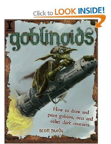 Goblinoids: Amazon.co.uk: Purdy Scott: Books
