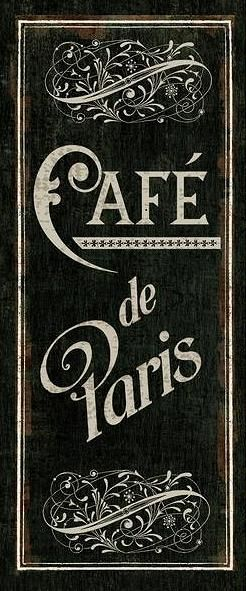 Café de Paris sign - Makes me want to return there and never come back...