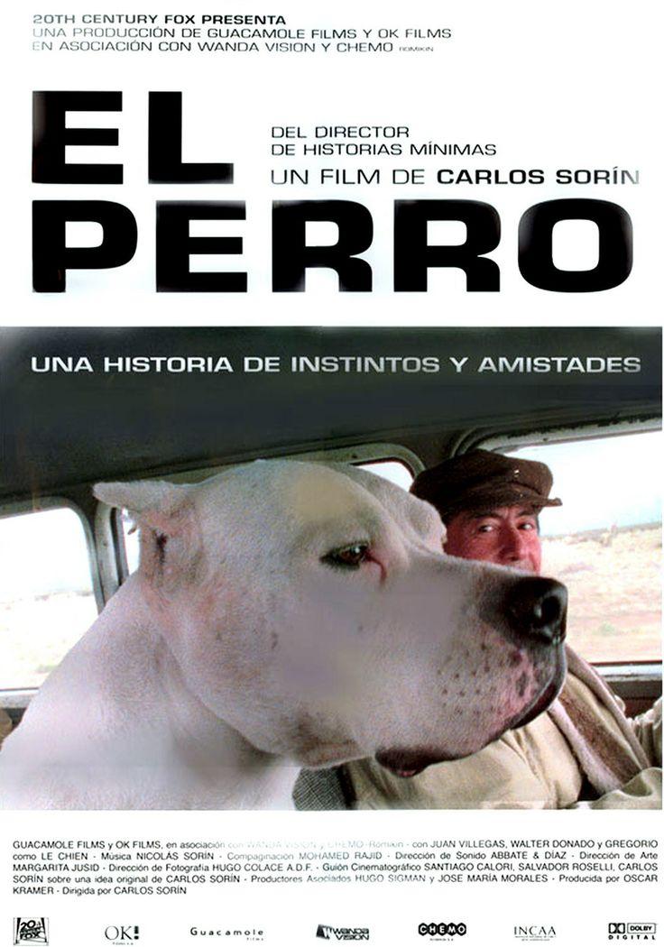 EL PERRO (Argentina; 2004) Director: Carlos Sorín.