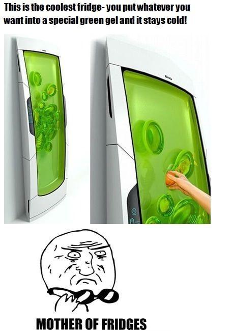 Green gel fridge?? so weird