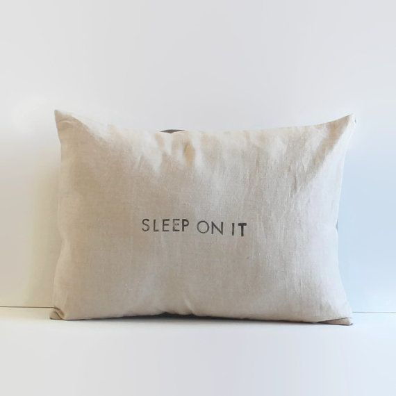 Product Description: Natural linen pillow cover hand stamped with sleep on it in black. Pillow back is grey home dec weight fabric with an envelope