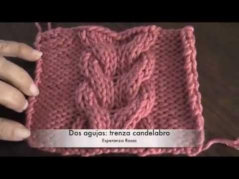 TRENZA CANDELABRO CURSO BÁSICO DE TEJIDO A DOS AGUJAS - YouTube