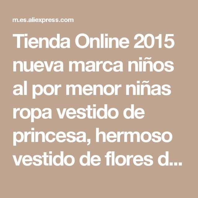 Tienda Online 2015 nueva marca niños al por menor niñas ropa vestido de princesa, hermoso vestido de flores de la muchacha para la noche ropa para 3-12 años | Aliexpress móvil