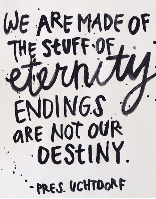 of Dieter stuff Endings made our are are not Uchtdorf single coat F  of the breasted eternity       We destiny