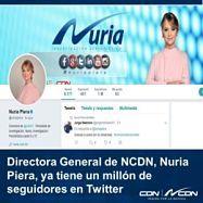 Directora general de NCDN, Nuria Piera, ya tiene un millón de seguidores en Twitter