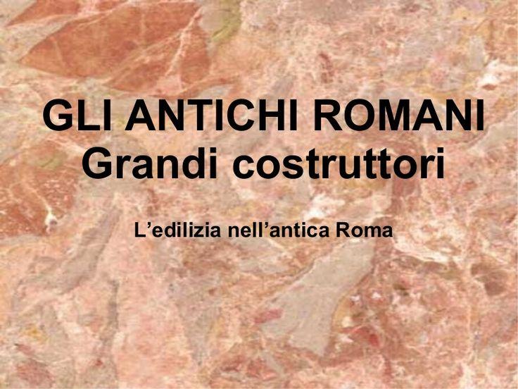 Presentazione multimediale su terme, strade, acquedotti e principali monumenti dell'antica Roma