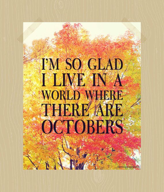 Fall Quote Printable I'm So Glad I Live In A By