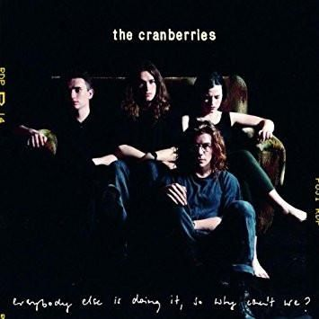 Everybody Else Is Doing It, So Why Can't We? - The Cranberries, CD (Pre-Owned)