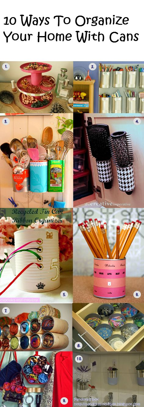 10 Ways To Organize Your Home With Cans | Crafts and DIY Community