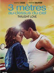 Film Complet 3 Ma Tres Au Dessus Du Ciel Twilight Love Streaming Vf Film Complet Twilight Film Beau Film Romantic Films