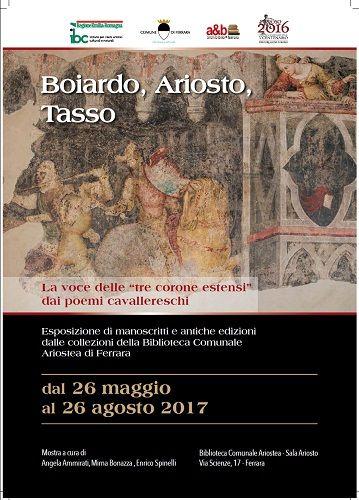 Ferrara: I poemi cavallereschi di Boiardo Ariosto e Tasso tra manoscritti in mostra e letture recitate