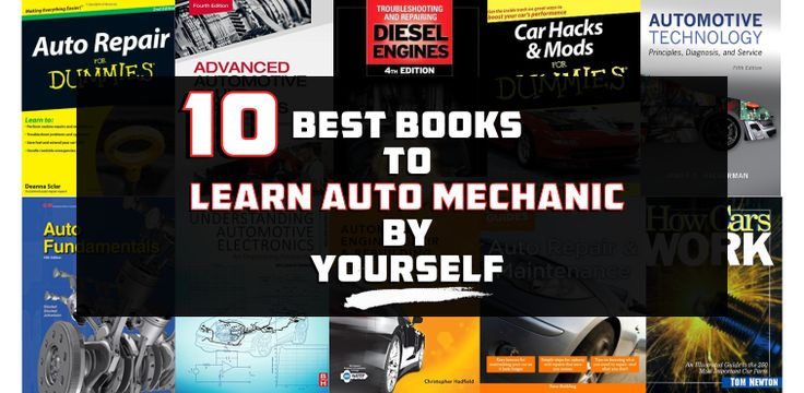 10 Best Auto Mechanic Books to Learn by Yourself in the Comfort of Your Garage