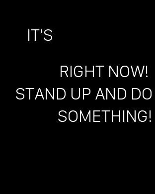 Apple Watch Face - Stand up an do something . stand up and do something