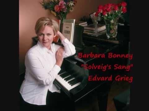 """Barbara Bonney """"Solveig's Sang"""" Antonio Pappano Edvard Grieg , Renee sang this song... soooo beautiful."""