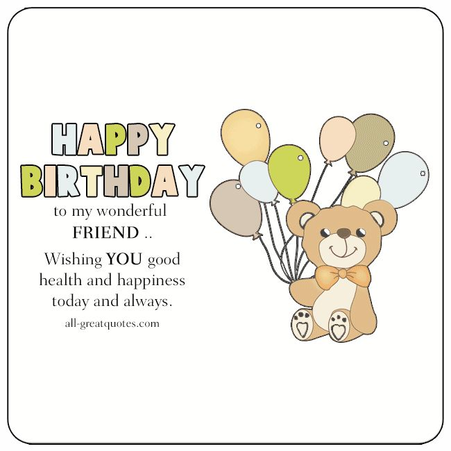 20 Birthday Wishes For A Friend Pin And Share: Share Free Birthday Cards For Friends