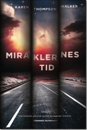 Miraklernes tid af Karen Thompson Walker, ISBN 9788711380628