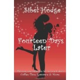 Fourteen Days Later (Romantic Comedy) (Paperback)By Sibel Hodge