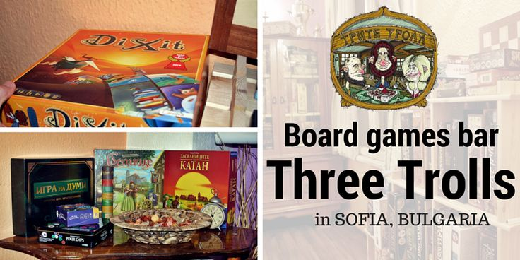 """Board games bar """"Three Trolls"""" in Sofia is a place where you can spend hours playing board games with your friends. You can choose from more than 150 games..."""
