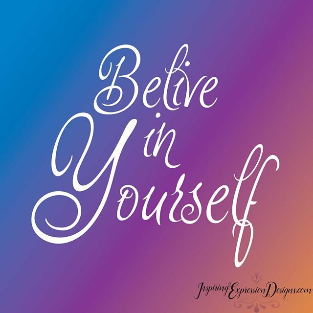 Believe in yourself. May you all have  happy Friday! No matters what happens in your life, always get up and believe in yourself. For more great quotes follow me on: www.inspiringexpressiondesigns.com  #inspiringquotes #positivity #positivequotes #positiv