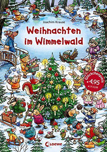 Weihnachten im Wimmelwald von Joachim Krause https://www.amazon.de/dp/3785580584/ref=cm_sw_r_pi_dp_x_BITjybFX5N5R1