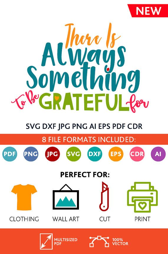 There is Always Something to Be Grateful For SVG Cut File Wall Art Printable Art Decor Poster digital (Svg Dxf Cdr Eps Ai Jpg Pdf Png)