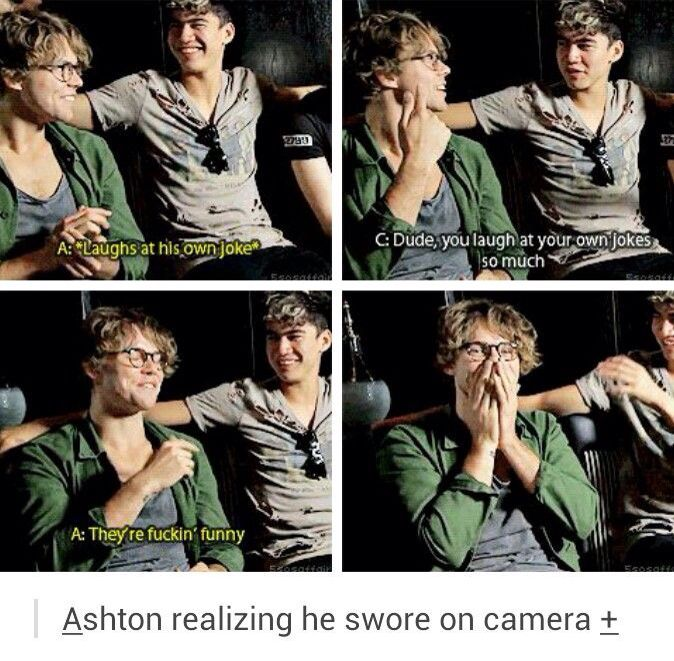 Ashton is so cute. *.* 5SOS *.*>>> I laugh at all of my own jokes