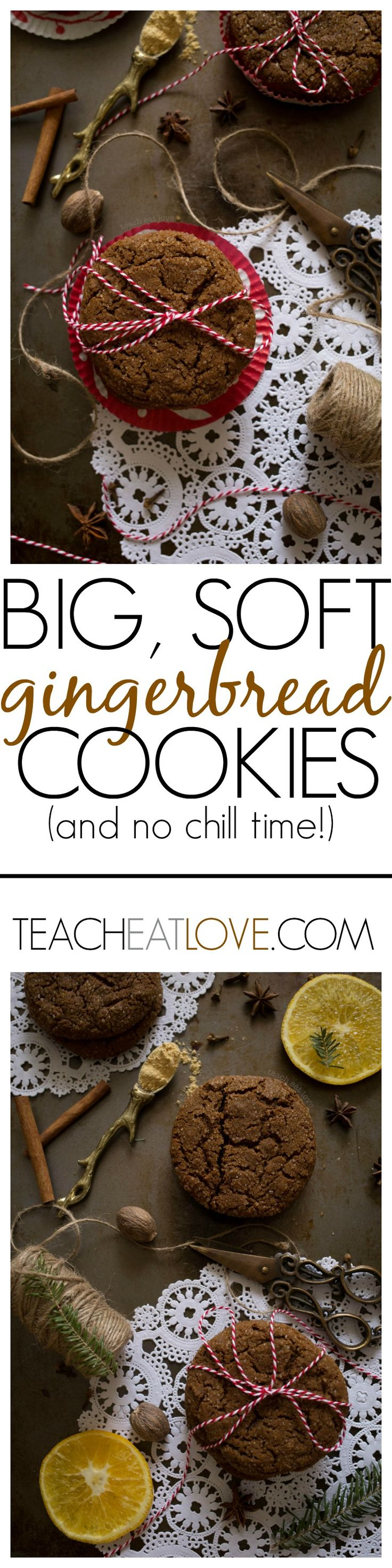 big, soft gingerbread cookie recipe with NO chill time (and no shortening!) www.teacheatlove.com