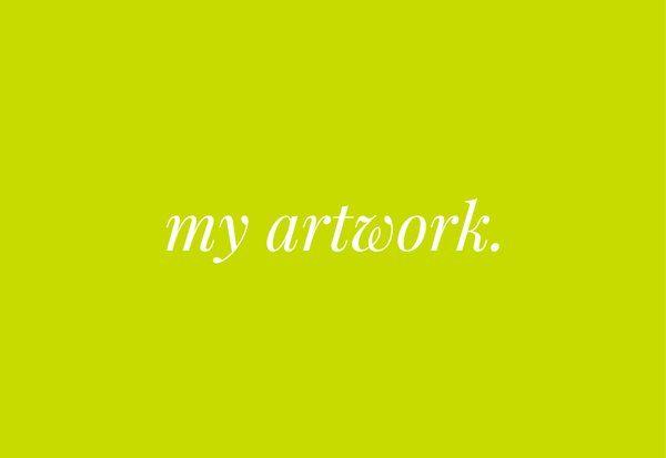 my artwork.