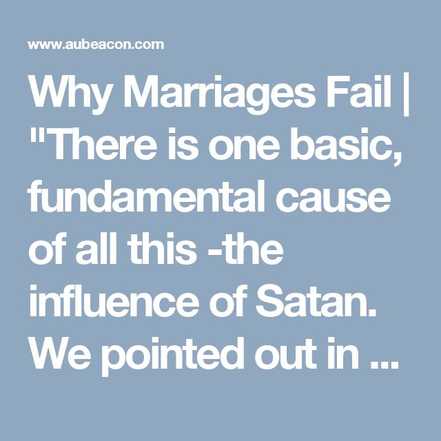 why marriage fails We know the statistic: four out of 10 canadian first marriages end in divorce   experts continue to try to figure out why so many marriages fail.