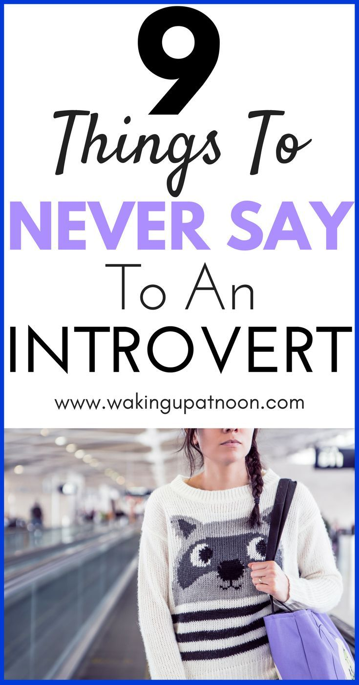 Things You Should Never Say To An Introvert | If you're a quiet person or have social anxiety then you've probably had people be rude to you and tell you to don't be shy or ask you why you're so quiet. These are the things you should never say to someone who is introverted or naturally quiet in life. You're mental health is so important and so is learning how to be happy #introvert #introverts #introvertproblems #anxiety #socialanxiety #mentalhealth #lifeadvice #health