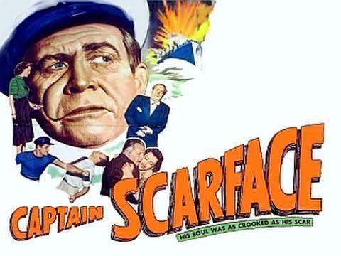 Barton Maclane CAPTAIN SCARFACE Full Movie