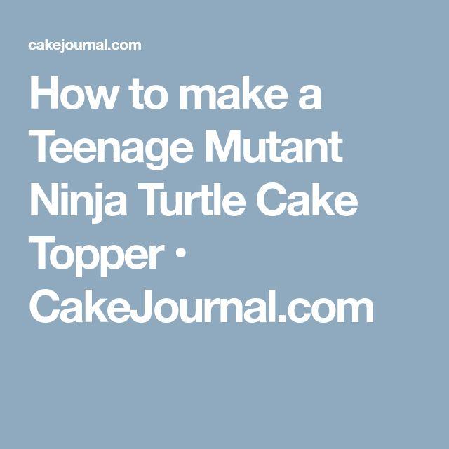 how to make teenage mutant ninja turtle cake toppers