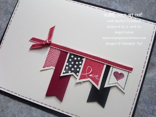Valentine card using Banner Blast stamp set… Stampin' Up!® - Stamp Your Art Out! www.stampyourartout.com