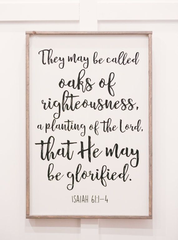 Oaks of Righteousness Isaiah 61 Bible Quote Religious