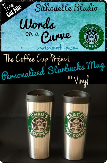 Personalized Coffee Cups Tutorial - includes free cutting design