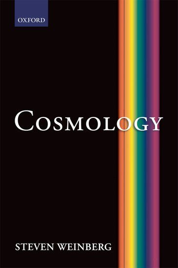 Cosmology by Steven Weinberg