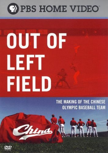 Out of Left Field: The Making of the Chinese Olympic Baseball Team [DVD] [2008]