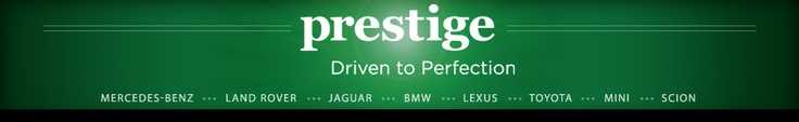 Prestige Motors Mercedes-Benz, Land Rover, BMW, Lexus, Scion, MINI Cooper, Toyota New and Preowned Automobile in New Jersey