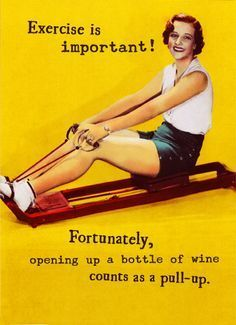 Funny Birthday Card Retro, Vintage, Woman, Wine, Drinking, Fun, Partying, Glass of Wine, Jokes, Woman Humor, Humorous, Cards, 1950s, LOL, sharing, friendship, Aerobics, Workout, Exercise, Accessorize, funny, On your Birthday, make sure to get in plenty of reps! #winejokes